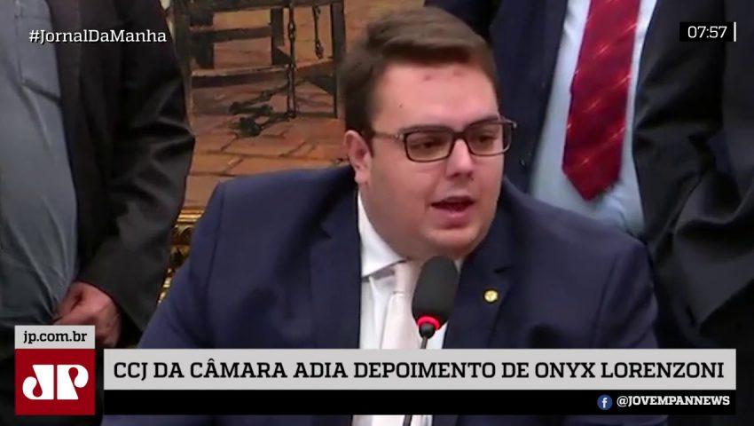 CCJ da Câmara adia depoimento de Onyx
