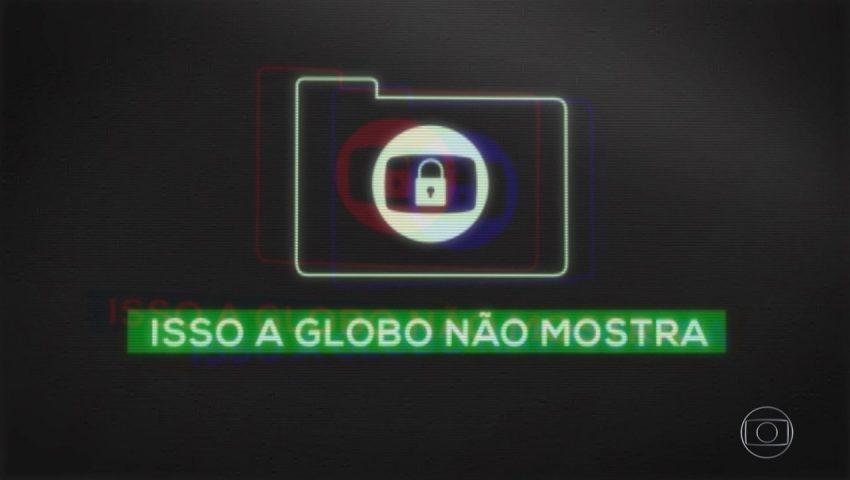 'Isso a Globo não mostra', do 'Fantástico', é bem avaliado pela Globo