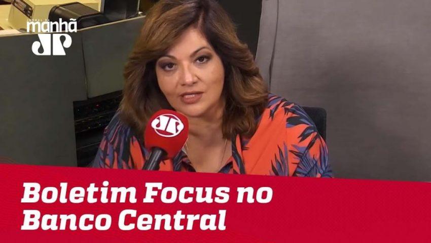 Boletim Focus mostra novo corte da projeção de inflação   Denise Campos de Toledo