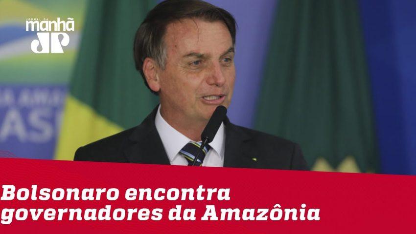 Bolsonaro encontra governadores da Amazônia Legal para discutir combate às queimadas