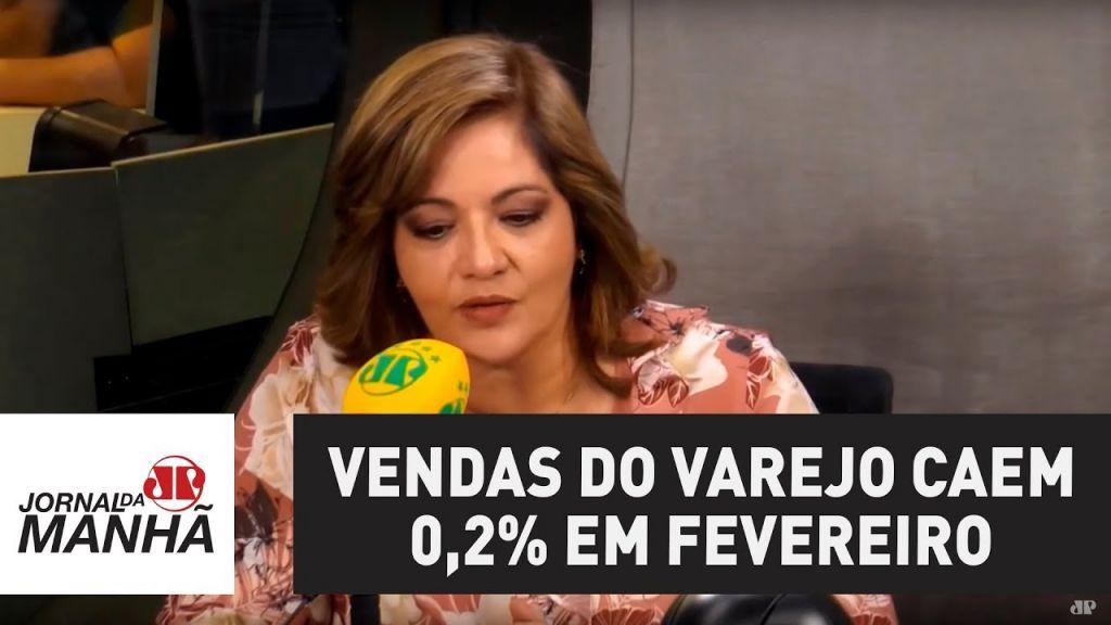 Vendas do varejo caem 0,2% em fevereiro ante janeiro, revela IBGE   Denise Campos de Toledo