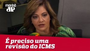 Temos taxas abusivas de ICMS e é preciso uma revisão | Denise Campos de Toledo