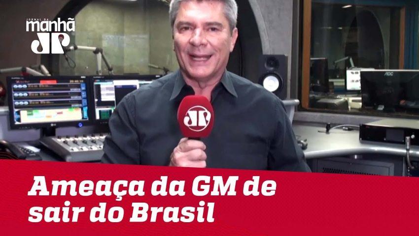 Ameaça da GM de sair do Brasil ainda ecoa nos porões da indústria automotiva | Máquinas na Pan
