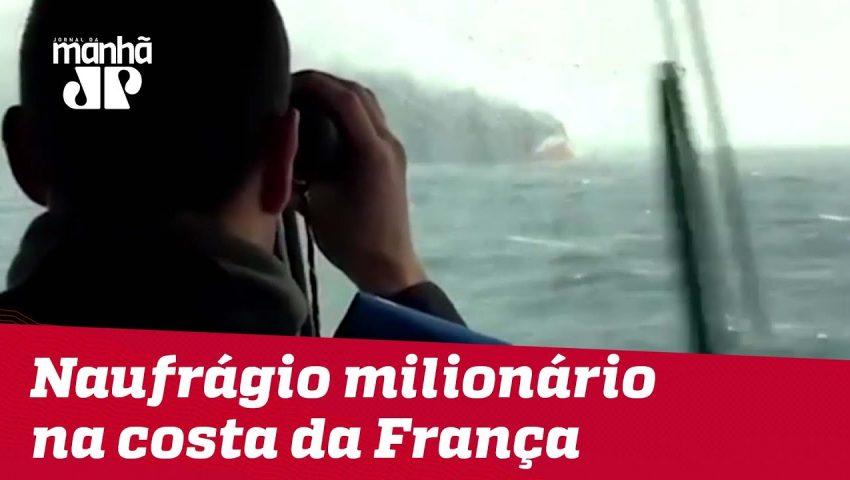 Naufrágio milionário na costa da França | Máquinas na Pan