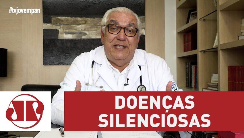 """Entenda o que são as """"doenças silenciosas"""""""
