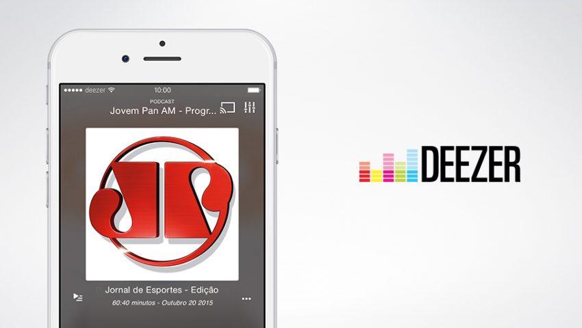 Deezer inclui podcasts; Jovem Pan estará na plataforma