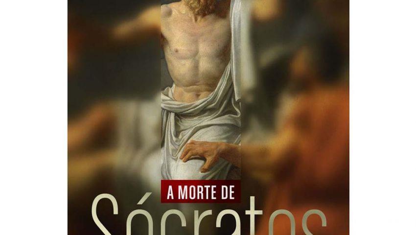 [Resenha afetiva XXIV] A morte de Sócrates