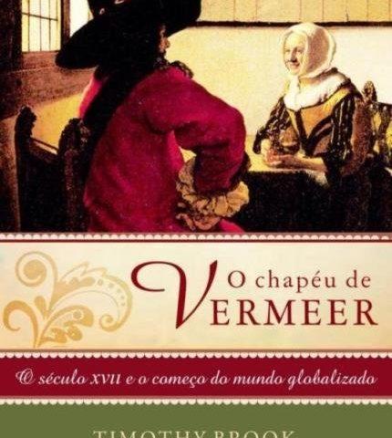 [Resenha afetiva XX] O chapéu de Vermeer