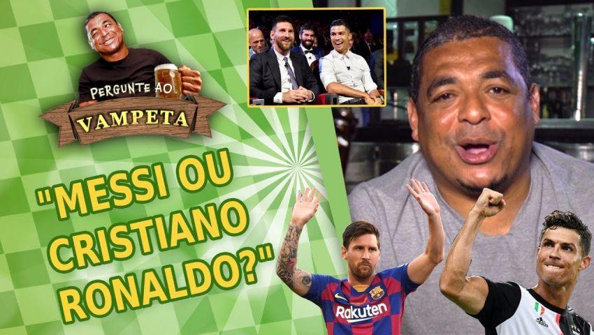 """Pergunte ao Vampeta #11: """"MESSI ou CRISTIANO RONALDO?"""""""