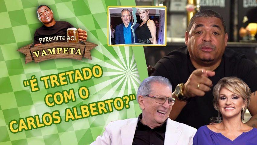 """Pergunte ao Vampeta #15: """"É TRETADO com o Carlos Alberto?"""""""