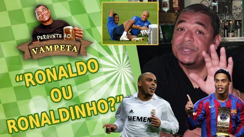 """Pergunte ao Vampeta #25: """"RONALDO FENÔMENO ou RONALDINHO GAÚCHO?"""""""