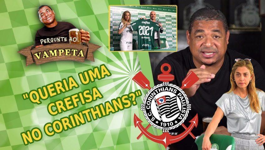"""Pergunte ao Vampeta #30: """"Queria uma Crefisa no Corinthians?"""""""