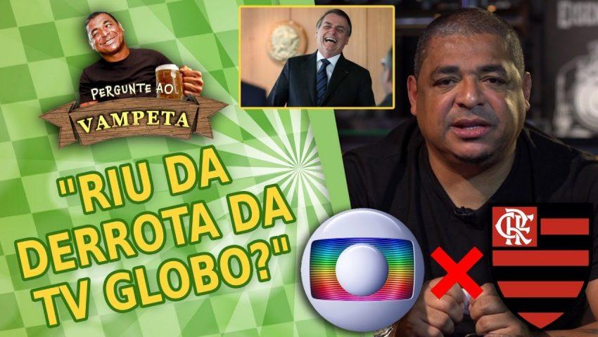 """Pergunte ao Vampeta #38: """"Riu da DERROTA da GLOBO pra Flamengo e Bolsonaro?"""""""